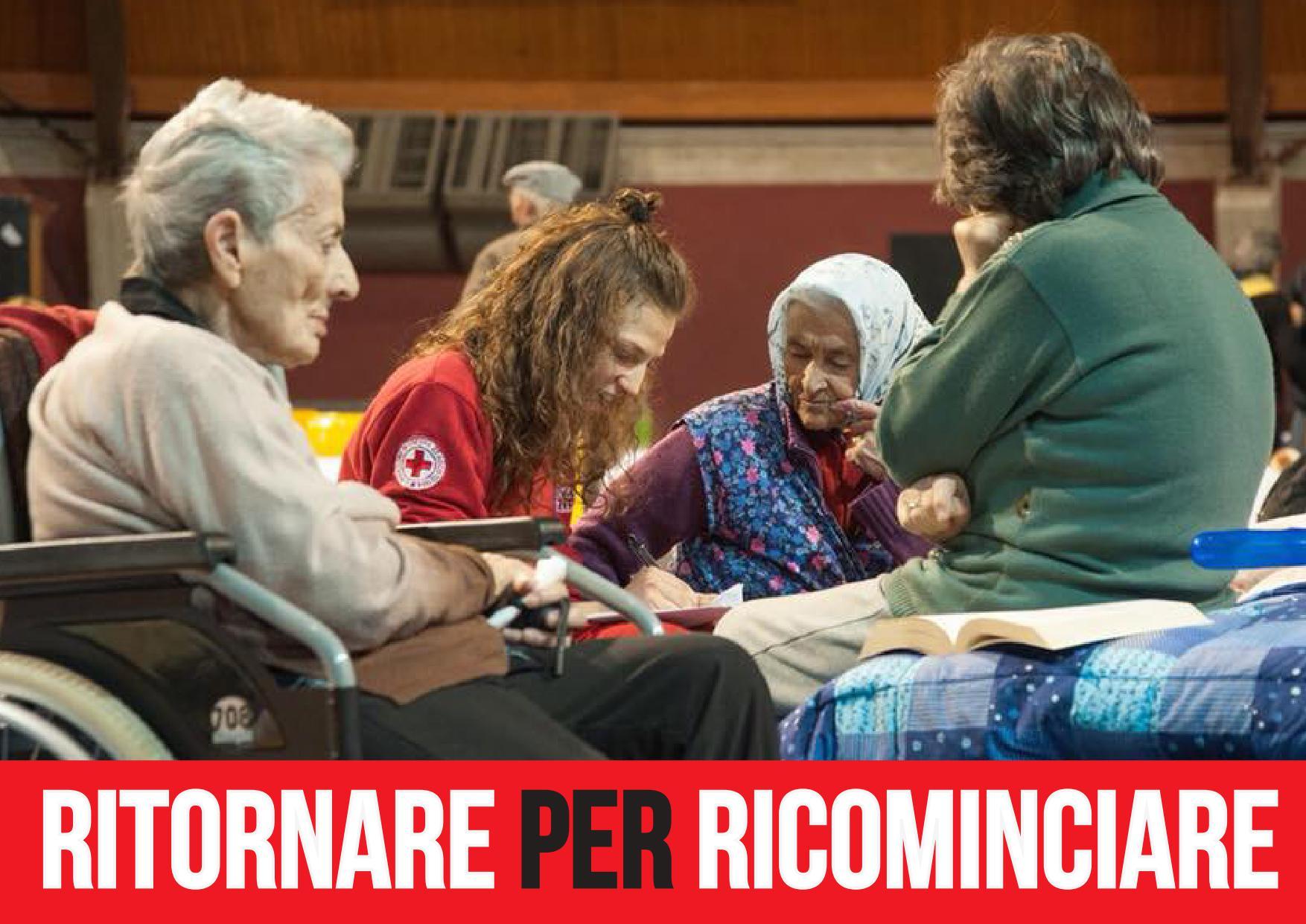 """Con """"Ritornare per Ricominciare"""" la Croce Rossa in campo per curare le crepe dell'anima generate dal sisma"""